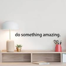 Quote Decal Do Something Amazing Vinyl Wall Decal Sticker Art Ladyzrock