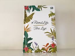 review buku about life karya tere liye it s not the