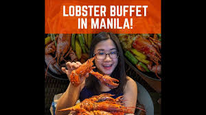All You Can Lobsters Buffet in Manila ...