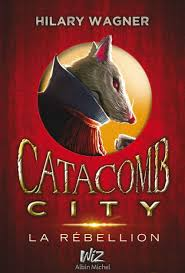 Catacomb City - tome 2 by Hilary Wagner | NOOK Book (eBook) | Barnes &  Noble®