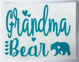 Grandma Bear Vinyl Decal For Cup Tumbler Or Car Choose Color Size Ebay