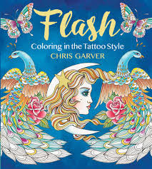 Flash: Coloring in the Tattoo Style: Garver, Chris: 9781942021520 ...