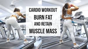 cardio methods to get lean and burn fat
