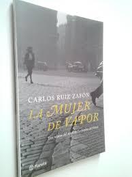 La mujer de vapor (Primera edición) da Carlos Ruiz Zafón: Como ...
