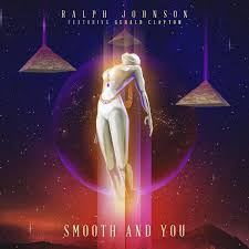 Ralph Johnson – Smooth And You | Smooth Jazz Life