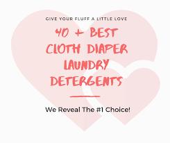 40 best cloth diaper laundry detergent