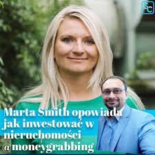 Marta Smith opowiada jak inwestować w nieruchomości - Podcast.co