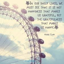 happiness quotes in our daily lives we must see that it is