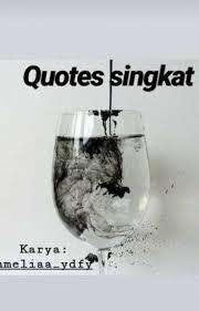 quotes singkat ameliaaydfy wattpad