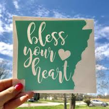 Bless Your Heart Decal Arkansas Decal Vinyl Decals Home Etsy