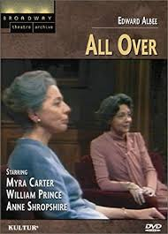 Amazon.com: All Over (Broadway Theatre Archive) by Myra Carter: Myra Carter;Ann  Lynn;Pirie MacDonald;David Petersen;William Prince, John Edwards;John J.  Desmond;Paul Weidner: Cine y TV