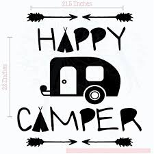 Happy Camper Vinyl Lettering Art Wall Decals Stickers Tribal Rv Home Decor With Arrows 23 X 215 Black Walmart Com Walmart Com