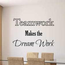 Vwaq Teamwork Makes The Dreamwork Quote Vinyl Decal Home And Office Wa