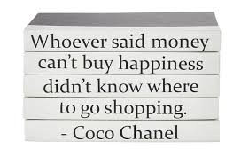 vol whoever said money can t buy coco chanel quote black