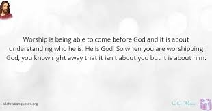 cece winans quote about god understanding worship before