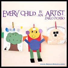 Every Child Is An Artist Quote By Pablo Picasso Vinyl Wall Decal Decal Drama