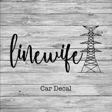 Linewife Lineman S Wife Tower Car Decal Line Love Co