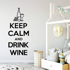 Quote Keep Calm And Drink Wine Vinyl Wall Stickers Wall Decor For Kitchen For Living Room Decoration Wall Decals Sticker Murals Wall Stickers Aliexpress