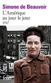 L'Amérique au jour le jour - Simone de Beauvoir - Folio - Site Folio