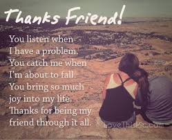 thanks friend quotes quote friends best friends bff friendship