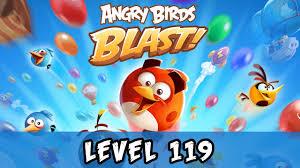 Angry Birds Blast Level 119 Gameplay Walkthrough - YouTube