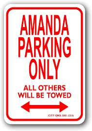 Amazon Com Fhdang Decor Amanda Metal Parking Sign Personalized Parking Sign For Kids Room Street Signs Man Cave Car Decals Childrens Room Office Parking 8x12 Inches Home Kitchen
