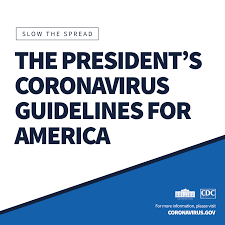 President's Coronavirus Guidelines For ...