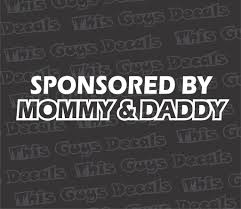 Sponsored By Mommy Daddy Decal Thisguysdecals