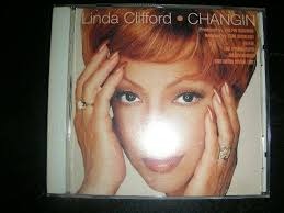 """VERY RARE CD Linda Clifford """"Changin (8 Mixes inc Shelter, Ralphi Rosario)  West 0632427871781 for sale online"""