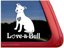 Love A Bull Pit Bull Dog Decals Stickers Nickerstickers