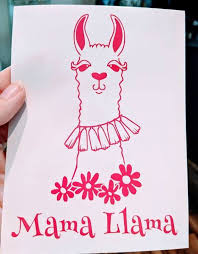 Mama Llama With Llama And Flowers Vinyl Decal For Car Electronics Laptop Home Yeti Tumblers And More Vinyl Decals Vinyl Custom Vinyl