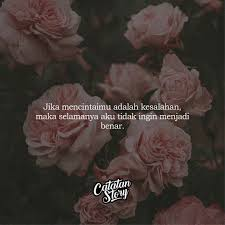 ▷ catatanstory quotes love tips 🌐 🙃 bucin mode on