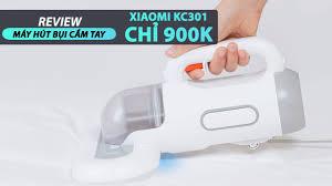 Review máy hút bụi cầm tay Xiaomi KC301: NHỎ GỌN TIỆN LỢI - GIÁ CHỈ 900K -  YouTube