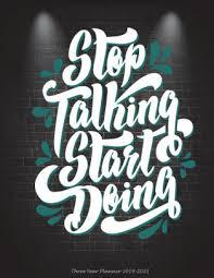 stop talking start doing three year planner working