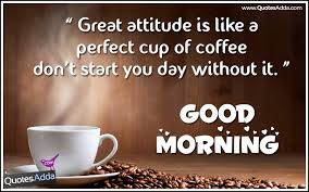 quotes about coffee in morning quotes