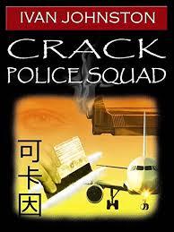 Amazon.com: Crack Police Squad eBook: Johnston, Ivan: Kindle Store