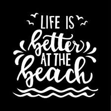 Life Is Better At The Beach High Quality Custom Vinyl Car Truck Decals Stickers Ebay
