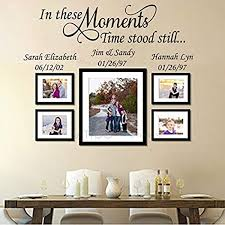 Amazon Com Elma332tuttle In These Moments Time Stood Still 50 Wide Personalized Name Wall Decal Family Wall Decal Vinyl Lettering Plus Free Hello Door Wall Decal Kitchen Dining