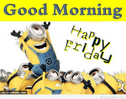 funny joke quote minion good morning