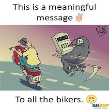meaningful message for all bikers