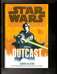 OUTCAST Star Wars Aaron Allston HARDCOVER Fate Of The Jedi Novel ...
