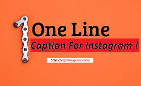 one line captions for instagram captionsgram