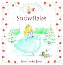 Princess Poppy Snowflake (Princess Poppy Picture Books),Janey Louise Jones  9780385614870 | eBay