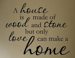 the difference between a house and a home home quotes and