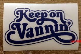 Keep On Vannin Decal Sticker Vinyl Vintage Retro Custom Etsy