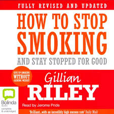 How to Stop Smoking and Stay Stopped for Good by Gillian Riley | Audiobook  | Audible.com