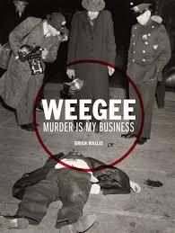 Weegee: Murder is My Business: Amazon.es: Wallis, Brian: Libros en ...