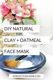 diy natural face mask with clay and