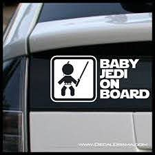 Baby Jedi On Board Star Wars Fan Art With Baby Jedi Padawan Holding Lightsaber Graphic Vinyl Car Decal For Mor Baby Jedi Star Wars Inspired Star Wars Fans