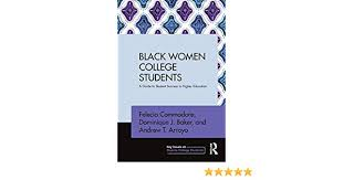 Amazon.com: Black Women College Students: A Guide to Student ...